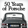 The Essential Sports Car; 50 Years of Porsche